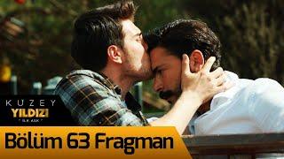 Kuzey Yıldızı İlk Aşk 63. Bölüm Fragman