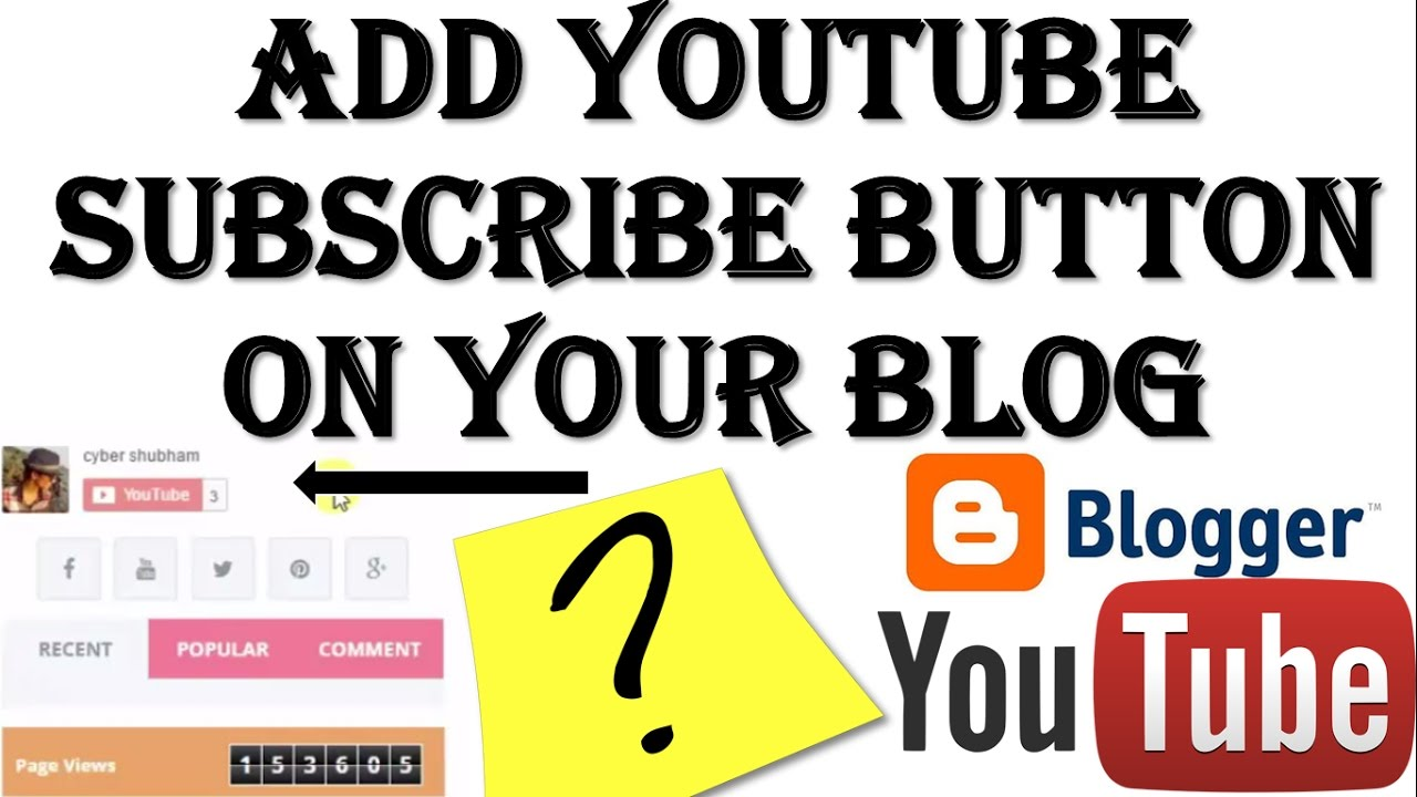 {HINDI} Add YouTube Subscribe Button on your Blog and website || add youtube channel to blogger