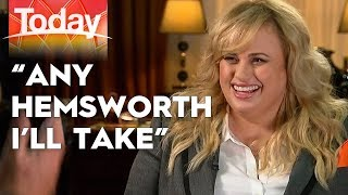 Rebel Wilson would settle for the Hemsworth Dad | TODAY Show Australia