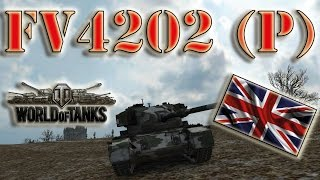 World of Tanks /// FV4202 (P) - Ace Tanker, High Caliber