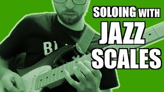 Guitar lesson: Soloing with Jazz Scales