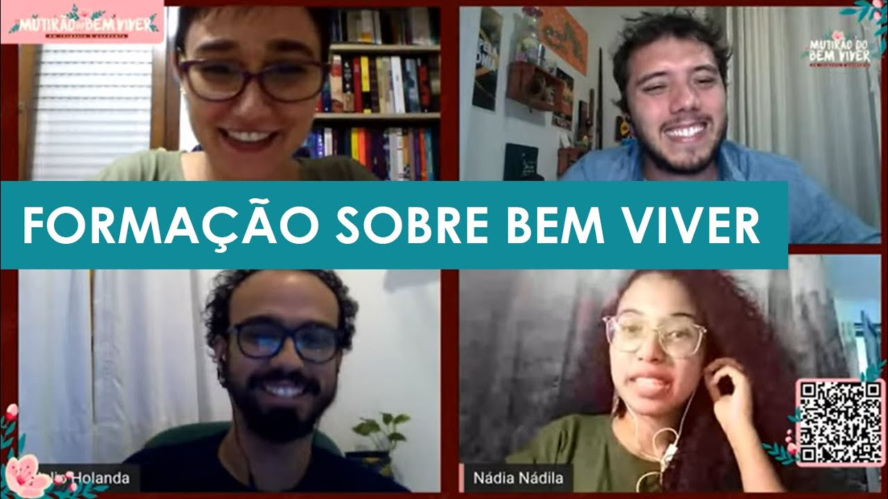 O Bem Viver: uma roda de conversa revolucionária