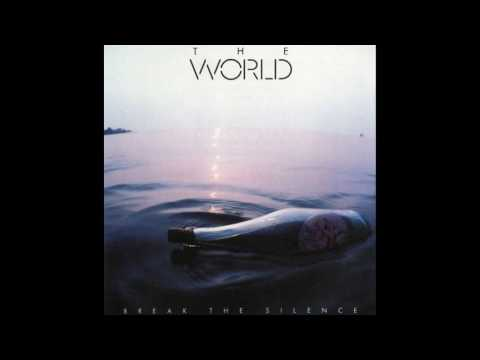 The World - Break The Silence [1983 Full Album]