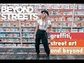 Graffiti, Street Art and Beyond The Streets in Los Angeles