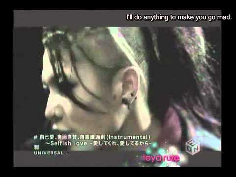 Miyavi - Selfish love [Eng+Kara Sub]