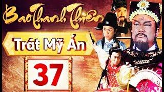 Phim Hay 2018 | Bao Thanh Thiên  - Tập 37 | PhimTV