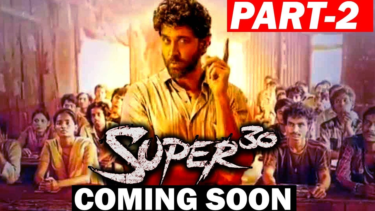 GOOD NEWS For Hrithik Roshan Fans SUPER 30 SEQUEL Is On The Cards!!