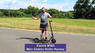[Xiaomi M365] Mein Elektro Roller [Review] [HD]