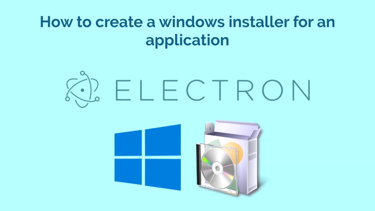 How to create a windows installer for an application built