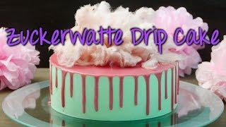 DRIP CAKE mit ZUCKERWATTE dekorieren | Drip Cake selber machen [Candy floss cake]