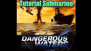 [DW] Dangerous Waters - Tutorial Submarinos