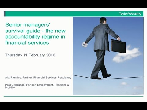 Senior managers' survival guide - the new accountability regime in financial services