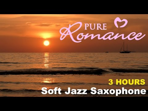 Best 3 Hours of Soft Jazz & Smooth Jazz Saxophone Music and Chill Music Playlist