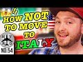 Moving To Italy - WHAT NOT TO DO! (90 day visa & more)