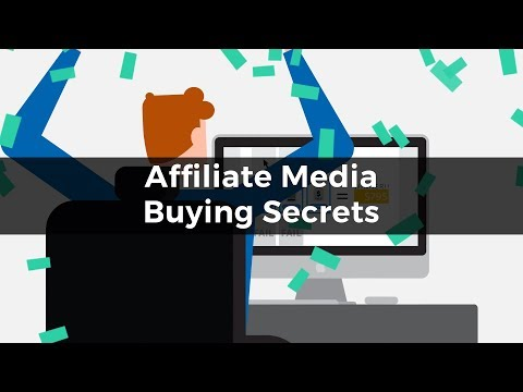 Affiliate Media Buying Secrets |  Why 90% of Affiliate Media