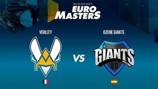 Vitality vs Ozone Giants - Semifinal EuroMasters