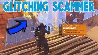 GLITCHING SCAMMER SCAMMED HIMSELF (Scammer Gets Scammed) Fortnite Save The World
