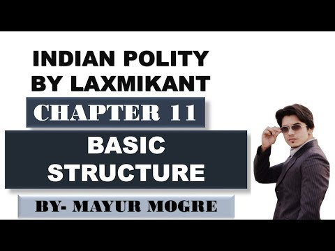 Indian Polity by Laxmikant Chapter 11- Basic Structure
