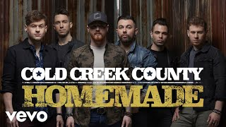 Cold Creek County - Homemade (Audio)