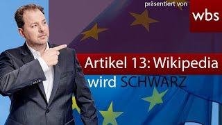 Artikel 13: EU veröffentlicht Lobby-Video & Wikipedia will abschalten - RA Solmecke