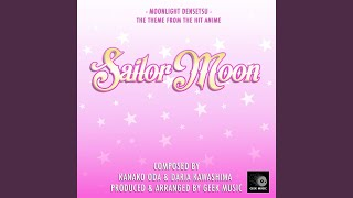 Sailor Moon Moonlight Densetsu Opening Theme