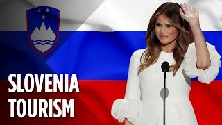 How Slovenia Is Capitalizing On Melania Trump