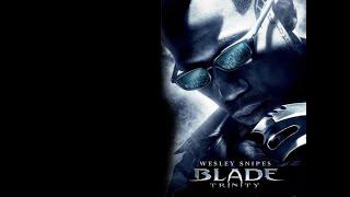 [ТРЕШ] Обзор фильма Блэйд 3 (2004)