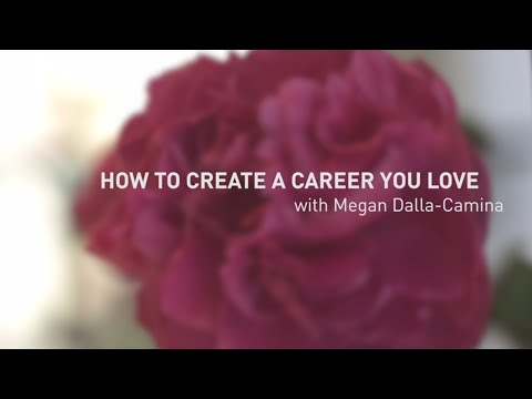 How to create a career you love | Megan Dalla-Camina