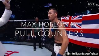 Max Holloway: Pull Counters