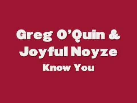 Greg O'Quin - Know You