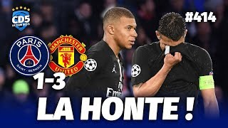 PSG vs Manchester United (1-3) LIGUE DES CHAMPIONS - Débrief / Replay #414 - #CD5