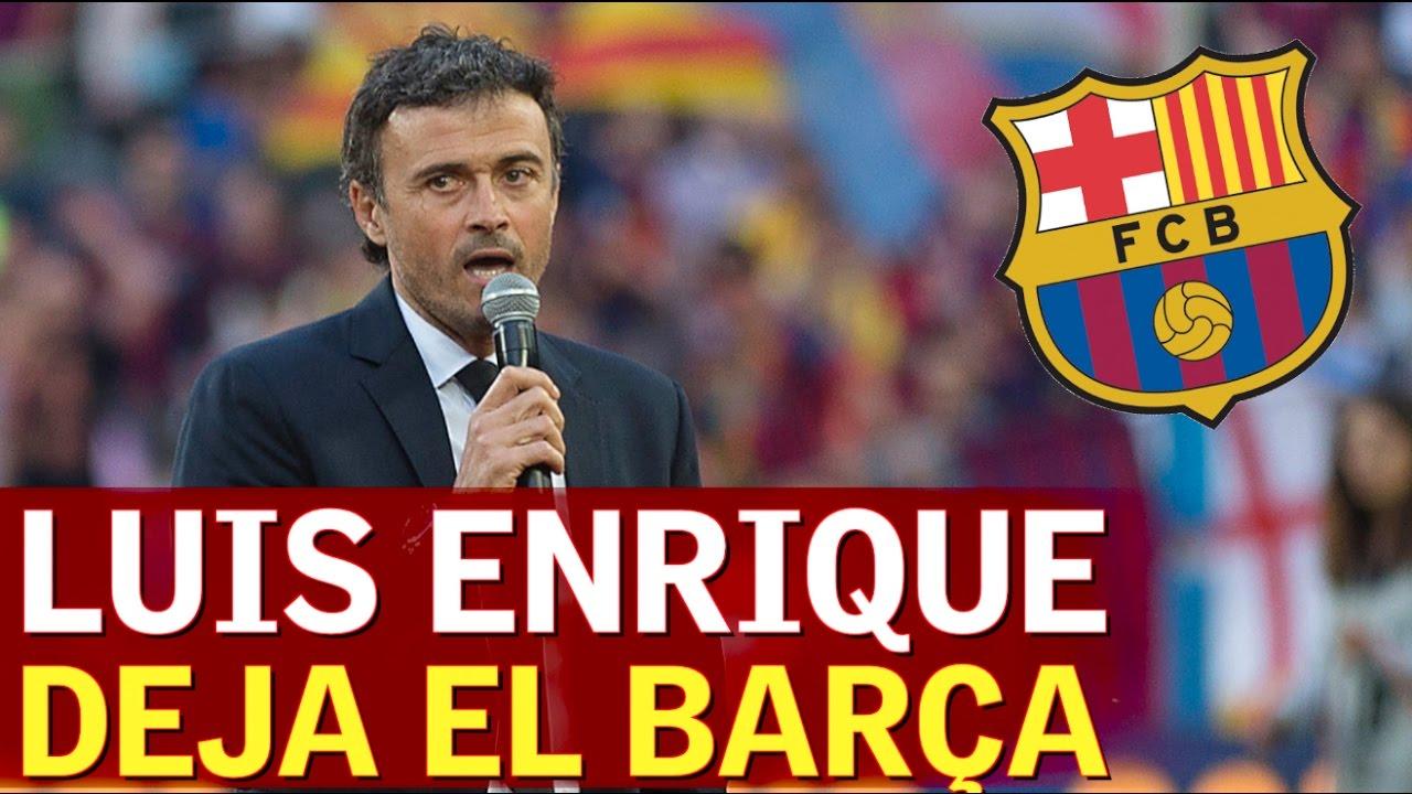 """Luis Enrique deja el Barcelona: """"Anuncio que no seguiré ..."""