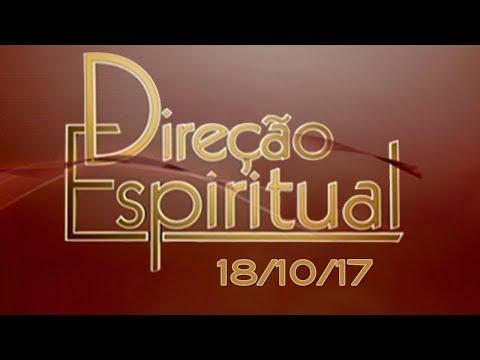 Direção Espiritual de 18/10/17 - Pe. Fábio de Melo