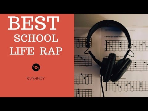 SCHOOL LIFE RAP 2017 WITH LYRICS
