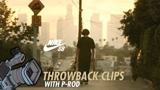 Paul Rodriguez l Throwback Clip l Nike SB