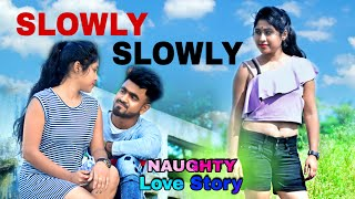 Slowly Slowly | Ishare Tere | Guru Randhawa | Naughty Love Story 2019 | Cover by Aman Sharma |