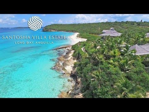 Anguilla Villas... Sneak Peek At Santosha Villa Estate