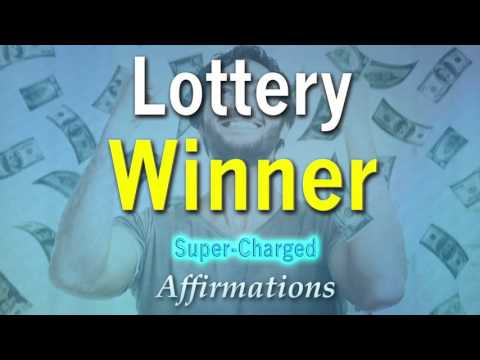Lottery Winner - Become A Lottery Winner - Powerful Super-Charged Affirmations