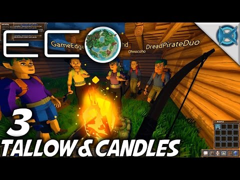 Eco | EP 3 | Tallow & Candles | Let's Play Eco Gameplay (S-1
