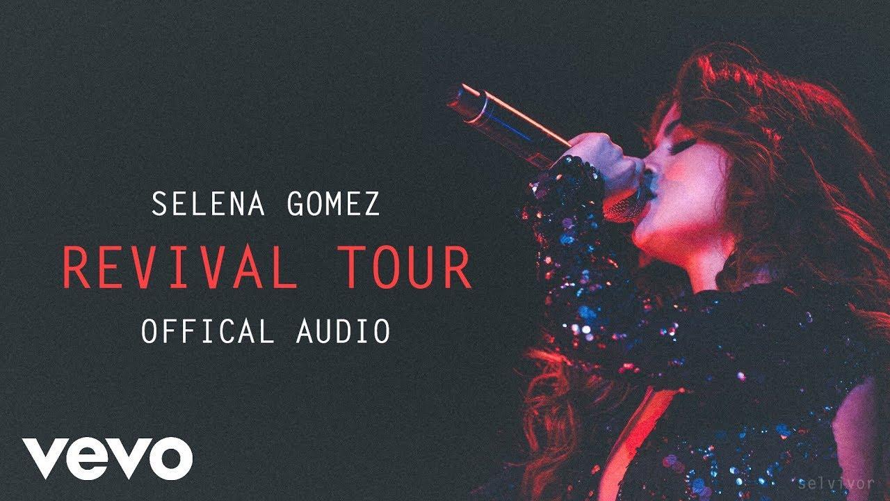 Selena Gomez - Revival Remix (Offical Revival Tour Audio)