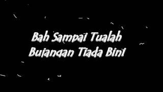 Download lagu Dari Kita Saja Bah Itu With Lyrics