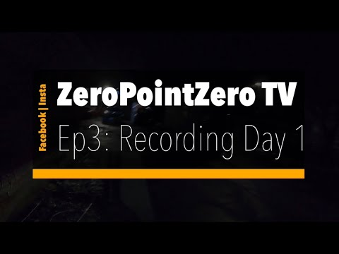 ZPZ TV Ep3: Recording Day 1