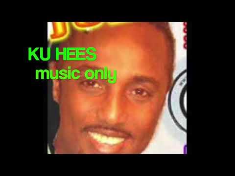 KU HEES OO TIJABI MUSIC KALIYA (CABDIQADIR JUBA )