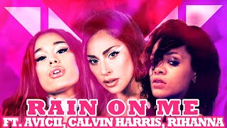 Baixar LADY GAGA, ARIANA GRANDE - Rain On Me ft. AVICII, RIHANNA, CH (We Found Love/Wake Me Up MASHUP)