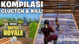 KOMPILASI CLUTCH DAN KILL EPIC! - Fortnite: Battle Royale (Indonesia)