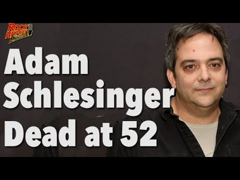 Fountains of Wayne's Adam Schlesinger Dead at 52