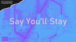 Play Say You'll Stay