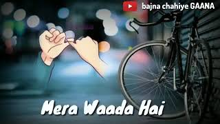 Teri rahon se teri bahon se(lyrics) WhatsApp status break up song