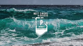 Matt Simons - We Can Do Better ( Instrumental )
