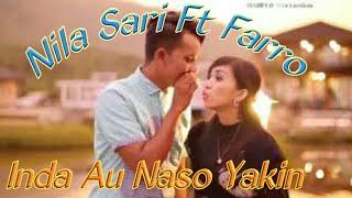 Inda Au Naso Yakin Voc Farro Simamora Ft Nila Sari By NAMIRO PRODUCTION Lagu Tapsel Terbaru 2018